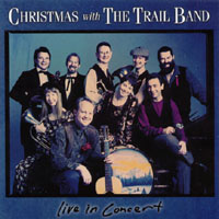 Christmas With The Trail Band — Live In Concert
